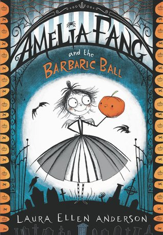 Amelia Fang and the Barbaric Ball cover - Stoomio