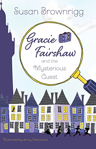 Gracie Fairshaw and the Mysterious Guest by Susan Brownrigg cover