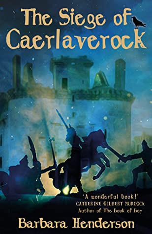 The Siege of Caerlaverock by Barara Henderson review - Stoomio