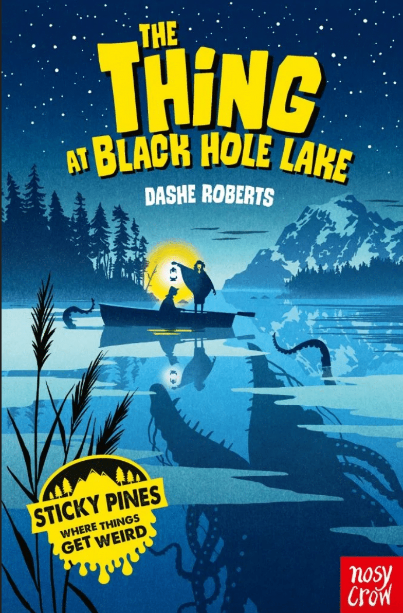 The Thing At Black Hole Lake by Dashe RobertsBook Cover
